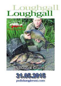 Polish Anglers Ni – Community / Zawody Spławik/Grunt Loughgall 31.05.2015